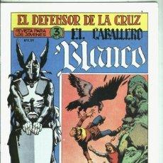 Libros: EL CABALLERO BLANCO, FACSIMIL NUMERO 02: DEFENDIENDO UN SECRETO. Lote 246383245