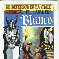 Libros: EL CABALLERO BLANCO, FACSIMIL NUMERO 03: CONTRA EL TIRANO. Lote 246385115