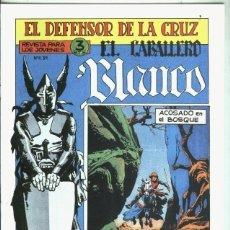 Libros: EL CABALLERO BLANCO, FACSIMIL NUMERO 04: ACOSADO EN EL BOSQUE. Lote 246386775