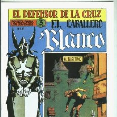 Libros: EL CABALLERO BLANCO, FACSIMIL NUMERO 05: EL FUGITIVO. Lote 246388730