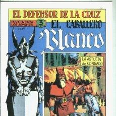 Libros: EL CABALLERO BLANCO, FACSIMIL NUMERO 06: LA ASTUCIA DE CONRADO. Lote 246390520