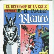 Libros: EL CABALLERO BLANCO, FACSIMIL NUMERO 10: EL EMBOZADO. Lote 246408625