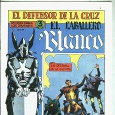Libros: EL CABALLERO BLANCO, FACSIMIL NUMERO 16: EN DEFENSA DE LA JUSTICIA. Lote 246420920