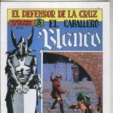 Libros: EL CABALLERO BLANCO, FACSIMIL NUMERO 23: BANDA SINIESTRA. Lote 246421010