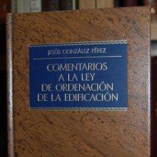 Libros: COMENTARIOS A LA LEY DE ORDENACION DE LA EDIFICACION - GONZALEZ PEREZ, JESÚS. Lote 246471155