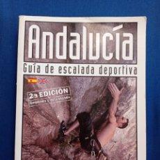 Libros: GUÍA DE ESCALADA DEPORTIVA ANDALUCÍA. Lote 246473145
