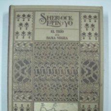Libros: EL TRÍO DE LA DAMA NEGRA . SHERLOCK, LUPIN Y YO - ADLER, IRENE. Lote 246477330