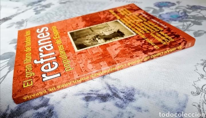 Libros: EL GRAN LIBRO DE TODOS LOS REFRANES POPULARES DE ESPAÑA.MAS DE 20000.ED EL ARCA DE PAPEL - Foto 3 - 246501165