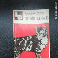 Libros: ANSELMO LORENZO. CRITERIO LIBERTARIO.. Lote 246521050