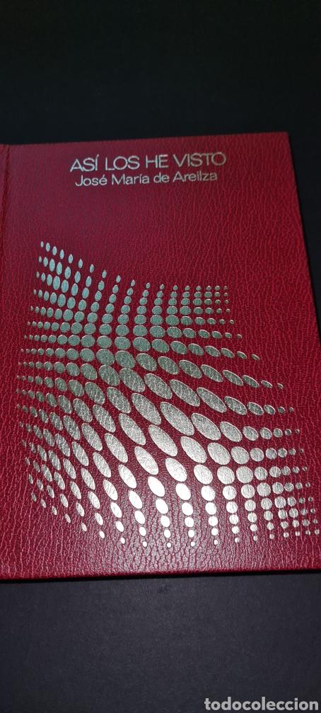 Libros: Así los he visto de José Maria de Areilza - Foto 4 - 246865230