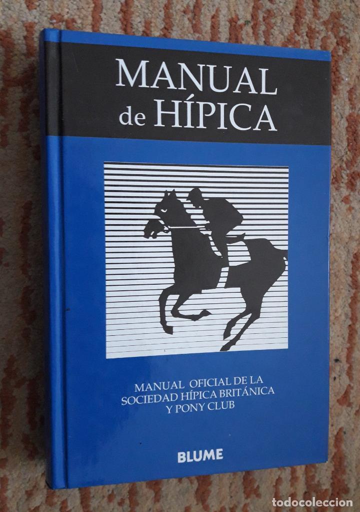 MANUAL DE HIPICA. MANUAL OFICIAL SOCIEDAD HIPICA BRITANICA Y PONY CLUB. (Libros sin clasificar)