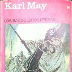 Libros: KARL MAY, LOS GRANDES DE LA AVENTURA NUMERO 013: LOS BANDOLEROS PERSAS, KARL MAY. Lote 247217425