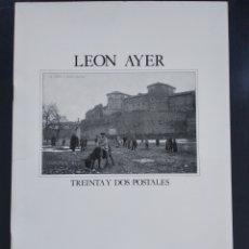 Libros: LEÓN AYER , TREINTA Y DOS POSTALES. Lote 247457535