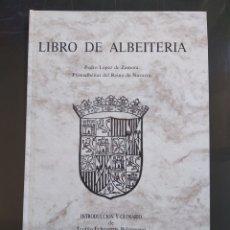 Libros: LIBRO DE ALBEITERIA , EDICION FACSÍMIL 1571 ,LIBRO SIN ESTRENAR IMPRESO EN 1993. Lote 247470020