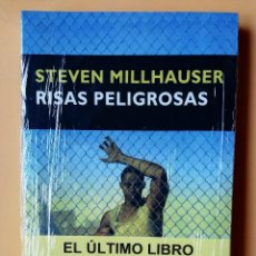 Libros: RISAS PELIGROSAS - STEVEN MILLHAUSER. Lote 280589863