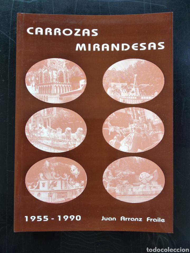 MIRANDA DE EBRO , CARROZAS MIRANDESA 1955 , 1990 (Libros sin clasificar)