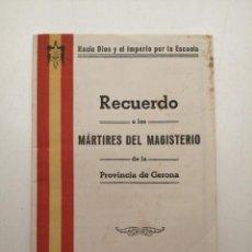 Libros: RECUERDO A LOS MÁRTIRES DEL MAGISTERIO, (GERONA), 1939. Lote 248236415