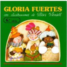 Libros: LAS TRES REINAS MAGAS: MELCHORA, GASPARA Y BALTASARA - GLORIA FUERTES, CON ULISES WENSELL (ILUSTRACI. Lote 248676670