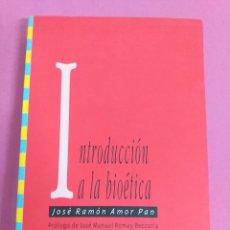 Libri di seconda mano: INTRODUCCIÓN A LA BIOÉTICA, JOSÉ RAMÓN AMOR PAN. Lote 248713040