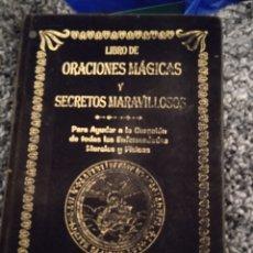 Libros: ORACIONES MÁGICAS Y SECRETOS MARAVILLOSOS. Lote 249093475