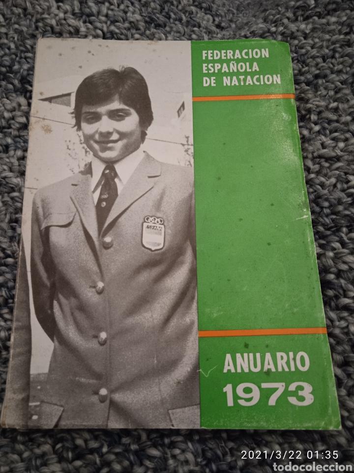 FEDERACIÓN ESPAÑOLA DE NATACIÓN ANUARIO 1973 (Libros sin clasificar)
