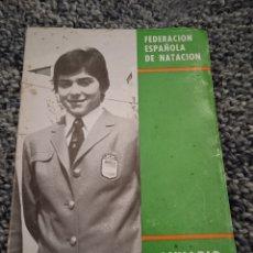 Libros: FEDERACIÓN ESPAÑOLA DE NATACIÓN ANUARIO 1973. Lote 249413890