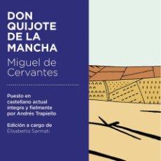 Libros: DON QUIJOTE DE LA MANCHA - ANDRES TRAPIELLO. Lote 275805653