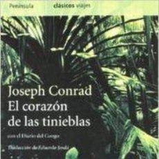 Livros em segunda mão: EL CORAZÓN DE LAS TINIEBLAS SEGUIDO DEL DIARIO DEL CONGO - JOSEPH CONRAD. Lote 249782680