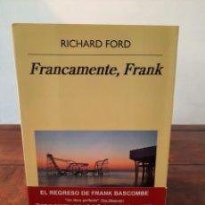 Libros: FRANCAMENTE, FRANK - RICHARD FORD - EDITORIAL ANAGRAMA, 2015, 1ª EDICION, BARCELONA. Lote 250208005