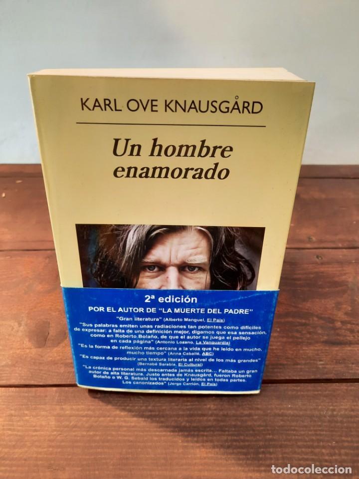UN HOMBRE ENAMORADO - KARL OVE KNAUSGARD - EDITORIAL ANAGRAMA, 2014, 2ª EDICION, BARCELONA (Libros Nuevos - Literatura - Narrativa - Aventuras)