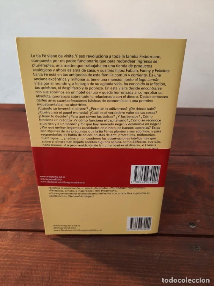 Libros: ¡SIEMPRE EL DINERO! - HANS MAGNUS ENZENSBERGER - EDITORIAL ANAGRAMA, 2016, 1ª EDICION, BARCELONA - Foto 2 - 250209260