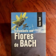 Libri di seconda mano: TRATAMIENTO CON FLORES DE BACH - STEFAN BALL. Lote 250346795
