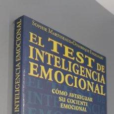Libros: EL TEST DE INTELIGENCIA EMOCIONAL, DE SOPHIE MARTINEAUD Y DOMINIQUE ENGELHART. Lote 251348065