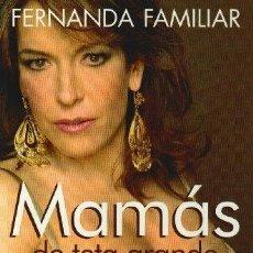 Libros: MAMAS DE TETA GRANDE (SPANISH EDITION) [PAPERBACK] BY FAMILIAR, FERNANDA - FAMILIAR, FERNANDA. Lote 251547605