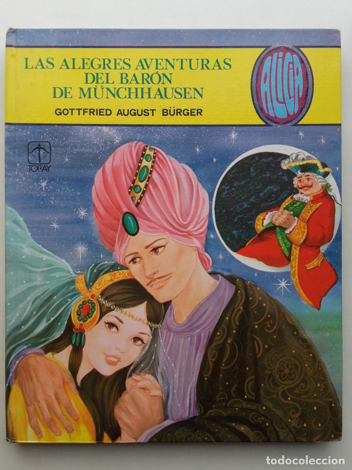 LAS ALEGRES AVENTURAS DEL BARON DE MUNCHHAUSEN, ALICIA TOMO 9, EDICIONES TORAY, 1983 (Libros sin clasificar)