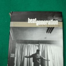 Libros: BEAT GENERATION GLORY DAYS IN GREENWICH VILLAGE. FRES Y GLORIA MCDARRAH. 1996.. Lote 251974115