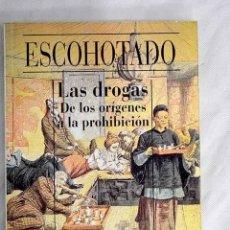 Libros: LAS DROGAS: DE LOS ORÍGENES A LA PROHIBICIÓN.- ESCOHOTADO, ANTONIO. Lote 252245005