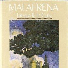 Libros: MALAFRENA - LE GUIN,URSULA K.. Lote 252459575