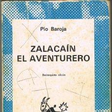 Libros: ZACALAIN EL AVENTURERO -- PIO BAROJA. Lote 252530435