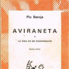 Libros: AVINARETA O LA VIDA DE UN CONSPIRADOR -- PIO BNAROJA. Lote 252541490