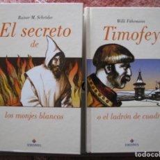 Libros: 2 NOVELAS AVENTURAS RAINER M SCHRÖDER-EL SECRETO DE LOS MONJES BLANCOS WILLI FÄHRMANN-TIMOFEY NUEVOS. Lote 252572190