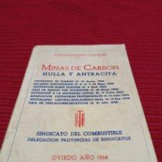 Libros: LIBRO MUY INTERESANTE.MINAS DE CARBÓN,HULLA Y ANTRACITA OVIEDO AÑO 1964. Lote 252596650