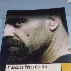 Libros: CELDA 211. FRANCISCO PÉREZ GANDUL. LENGUA DE TRAPO EDICIONES. 2009.. Lote 252747260