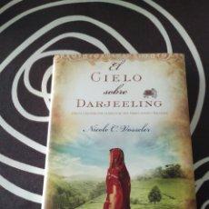 Libros: EL CIELO SOBRE DARJEELING - NICOLE VOSSELER. Lote 252948520