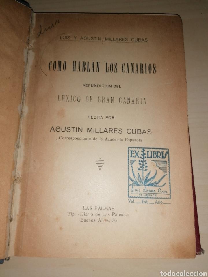 CÓMO HABLAN LOS CANARIOS - LUÍS Y AGUSTÍN MILLARES CUBAS. 1922 (Libros sin clasificar)