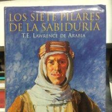 Libros: LOS SIETE PILARES DE LA SABIDURIA. Lote 253111620
