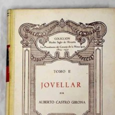 Livres: JOVELLAR.- CASTRO GIRONA, ALBERTO. Lote 253373015
