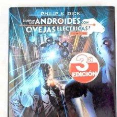 Libros: ¿SUEÑAN LOS ANDROIDES CON OVEJAS ELÉCTRICAS?, TOMO I.- DICK, PHILIP K.. Lote 253373435