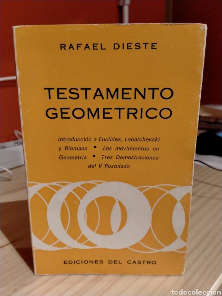 RAFAEL DIESTE, TESTAMENTO GEOMÉTRICO (Libros sin clasificar)