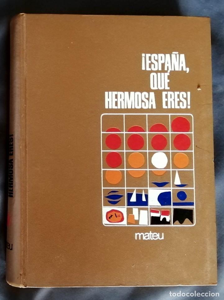 ¡ESPAÑA QUE HERMOSA ERES! (Libros sin clasificar)